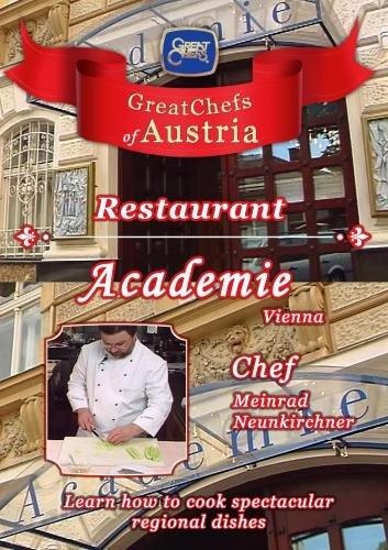 Great Chefs of Austria Chef Meinrad Neunkirchner Restaurant Academie - Vienna