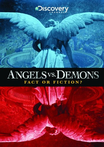 Angels vs. Demons: Fact or Fiction
