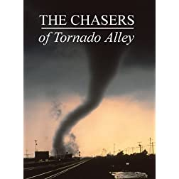 The Chasers of Tornado Alley