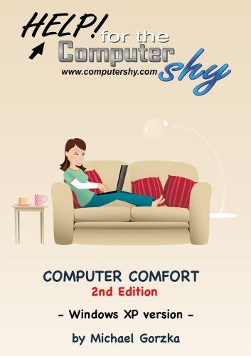 Computer Comfort (2nd Edition)