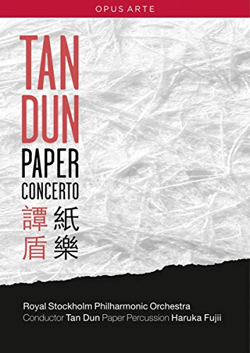 Tan Dun/Royal Stockholm Philharmonic Orchestra: Paper Concerto