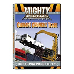 Mighty Machines: Chomp! Crunch! Tear!