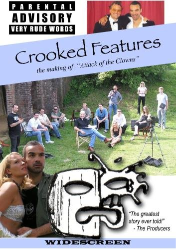 Crooked Features (the making of Attack of the Clowns)