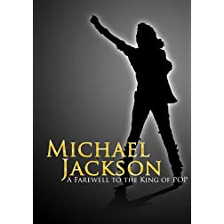 Michael Jackson: A Farewell to the King of Pop (Amazon.com Exclusive)