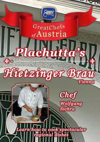 Great Chefs of Austria Chef Wolfgang Sichra Plachutta's Hietzinger Brau - Vienna