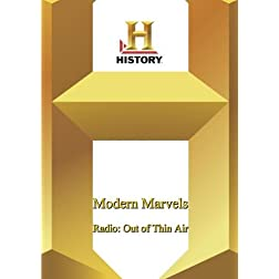 History -- Modern Marvels: Radio: Out of Thin Air