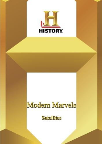 History -- Modern Marvels: Satellites