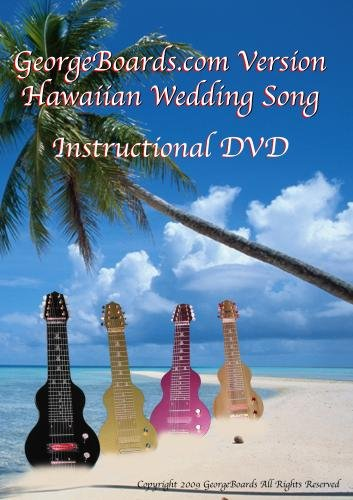 GeorgeBoards.com Version Hawaiian Wedding Song
