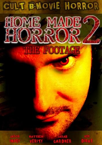 Home Made 2 The Footage: More Sick, Twisted Gore