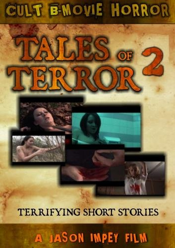 Tales of Terror 2; More Rape, Perversion and Gore
