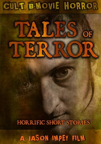 Tales of Terror: Rape, Perversion, Hatred and Gore