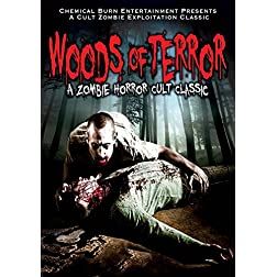 Woods of Terror: A Zombie Horror Cult Classic