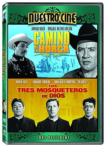 Camino de la Horca/Los Tres Mosqueteros de Dios