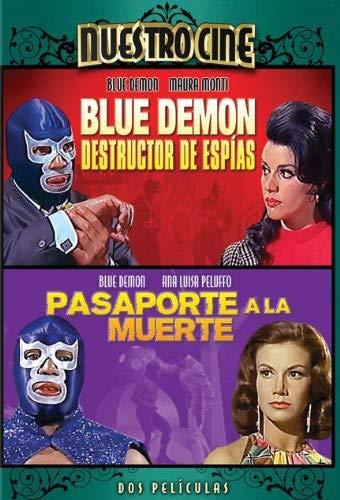 Blue Demon Destructor de Espias/Pasaporte a la Muerte