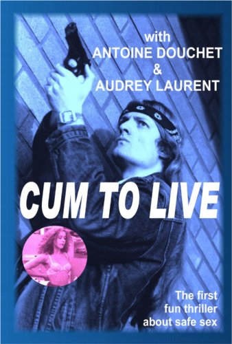 Cum to Live
