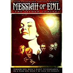 Messiah of Evil: The Second Coming