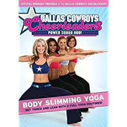 Dallas Cowboys Cheerleaders: Power Squad Bod! - Body Slimming Yoga
