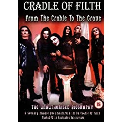 Cradle Of Filth: From The Cradle To The Crave
