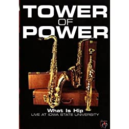 Tower of Power: What Is Hip Live at Iowa State University