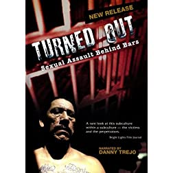 Turned Out - Sexual Assault Behind Bars