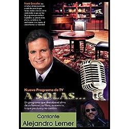 """""""A Solas..."""" Alejandro Lerner, cantante"""