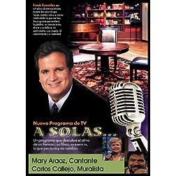 """""""A Solas..."""" Mary Araoz, cantante & Carlos Callejo, Muralista"""
