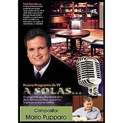 """""""A Solas..."""" Mario Pupparo, compositor"""