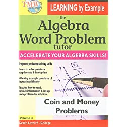 The Algebra Word Problem Tutor: Coin and Money Problems