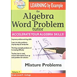 The Algebra Word Problem Tutor: Mixture Problems