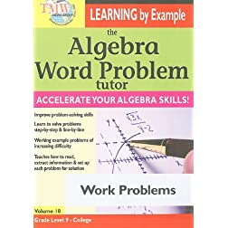 The Algebra Word Problem Tutor: Work Problems