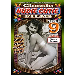 Classic Nudie Cutie Films, Vol. 9