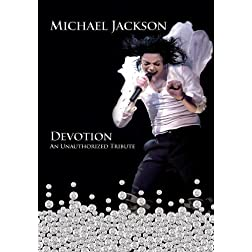 Michael Jackson: Devotion - An Unauthorized Story