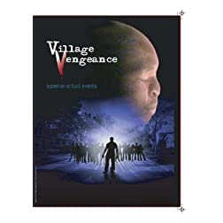 Village Vengeance
