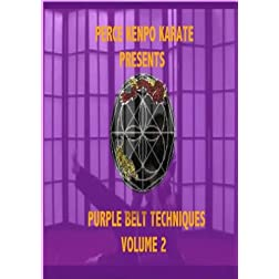 Perce's Kenpo Karate: Purple Belt Techniques Volume 2