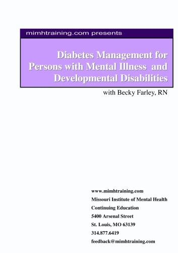 Diabetes Management in Persons with Mental Illness and Developmental Disabilites