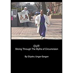Cut: Slicing Through the Myths of Circumcision (Institutional Use: Library/Non-Profits)