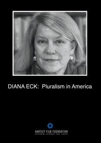 Diana Eck: Pluralism in America (Institutional Use and Public Performance Rights)