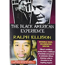 The Black American Experience: Ralph Ellison: Invisible Man, Celebrated Writer