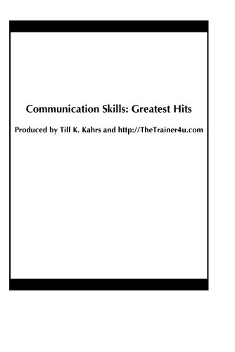 Communication Skills: Greatest Hits