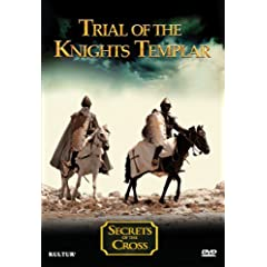 Trial of the Knights Templar - Secrets of the Cross