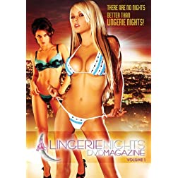 Lingerie Nights DVD Magazine, Vol. 1