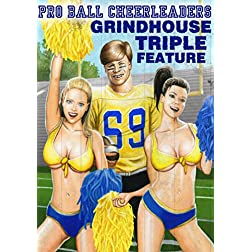 Pro-Ball Cheerleaders Grindhouse Triple Feature