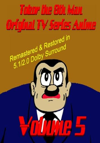 Tobor the 8th Man Original TV Series Anime Vol. 5  [Remastered & Restored]