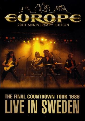 Europe: 20th Anniversary Edition, The Final Countdown Tour 1986 Live in Sweden