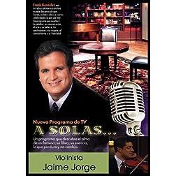 """""""A Solas..."""" Jaime Jorge, violinista"""