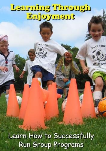 Learning Through Enjoyment: Learn How to Successfully Run Group Programs