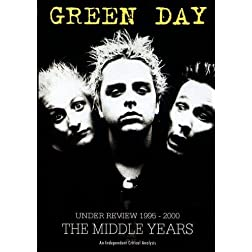 Green Day Under Review 1995 - 2000; The Middle Years