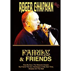 Roger Chapman: Family and Friends