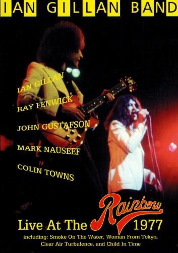 Ian Gillan Band: Live at the Rainbow 1977