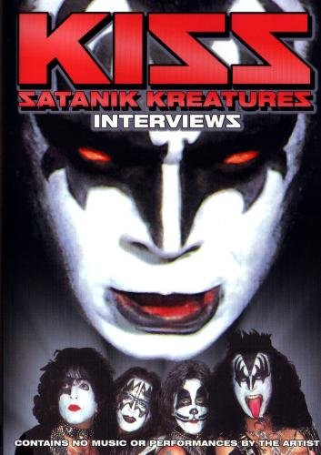Kiss:  Satanik Kreatures Interviews